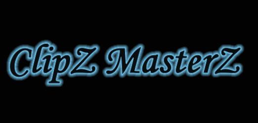 ClipZ MasterZ, le paradis des clips !