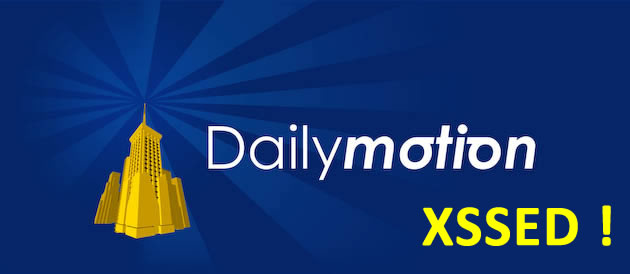 Dailymotion victime d'une faille XSS