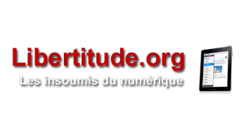 Interview: Libertitude, Les Insoumis du Numérique