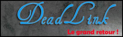 DeadLink, le retour du dénonciateur de liens