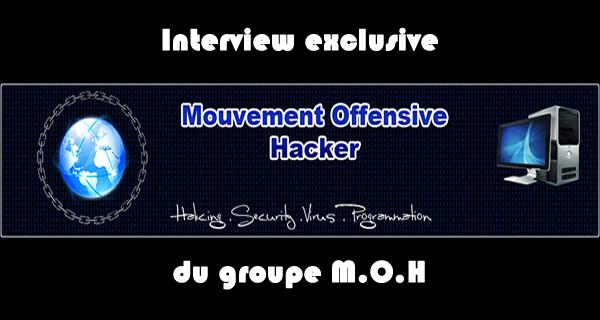 Rencontre avec le fondateur du MOH – Mouvement Offensive Hacker