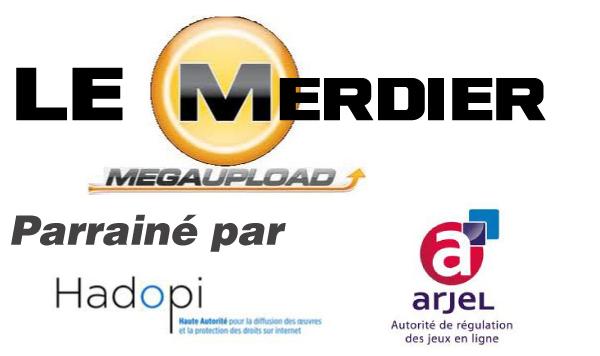 Megaupload : Ce Mega Merdier Mafieux